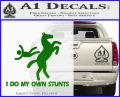 I Do My Own Stunts Decal Sticker Green Vinyl Logo 120x97