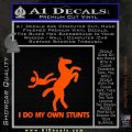 I Do My Own Stunts Decal Sticker Orange Emblem 120x120