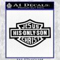 Jesus His Only Son Decal Sticker Black Vinyl 120x120