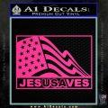 Jesus Saves USA Decal Sticker Pink Hot Vinyl 120x120