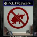 No Bull Shit Decal Sticker DRD Vinyl 120x120