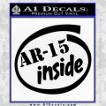 Ar 15 Inside Decal Sticker Black Vinyl 120x120