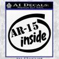Ar 15 Inside Decal Sticker Black Vinyl 120x120