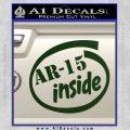 Ar 15 Inside Decal Sticker Dark Green Vinyl 120x120