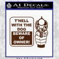 Beware Of Owner Decal Sticker Gun BROWN Vinyl 120x120