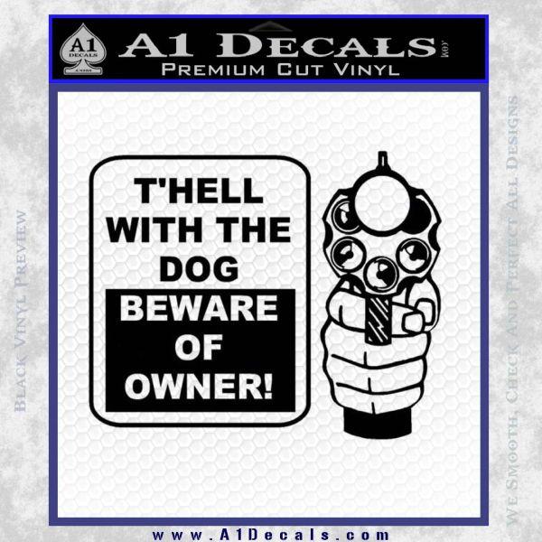 Beware Of Owner Decal Sticker Gun Black Vinyl