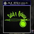 Catch And Release Reel Decal Sticker Lime Green Vinyl 120x120