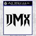 DMX Decal Sticker Black Vinyl 120x120
