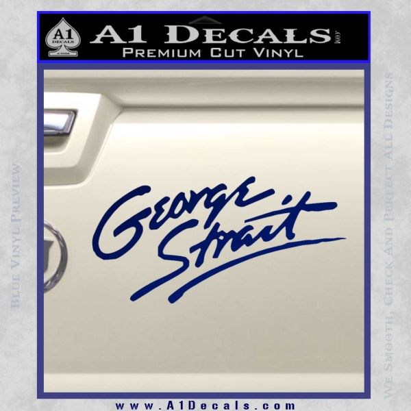 George Strait Decal Sticker 187 A1 Decals