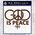 God is Peace Decal Sticker NOTW BROWN Vinyl 120x120
