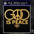 God is Peace Decal Sticker NOTW Gold Vinyl 120x120