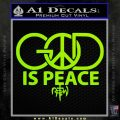 God is Peace Decal Sticker NOTW Lime Green Vinyl 120x120