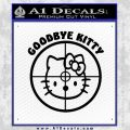Goodbye Hello Kitty Scope Decal Sticker Black Vinyl 120x120