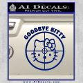 Goodbye Hello Kitty Scope Decal Sticker Blue Vinyl 120x120