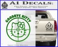 Goodbye Hello Kitty Scope Decal Sticker Green Vinyl Logo 120x97