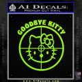 Goodbye Hello Kitty Scope Decal Sticker Lime Green Vinyl 120x120
