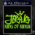 Jesus King Of Kings Decal Sticker Lime Green Vinyl 120x120