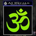 Om Symbol Decal Sticker Lime Green Vinyl 120x120