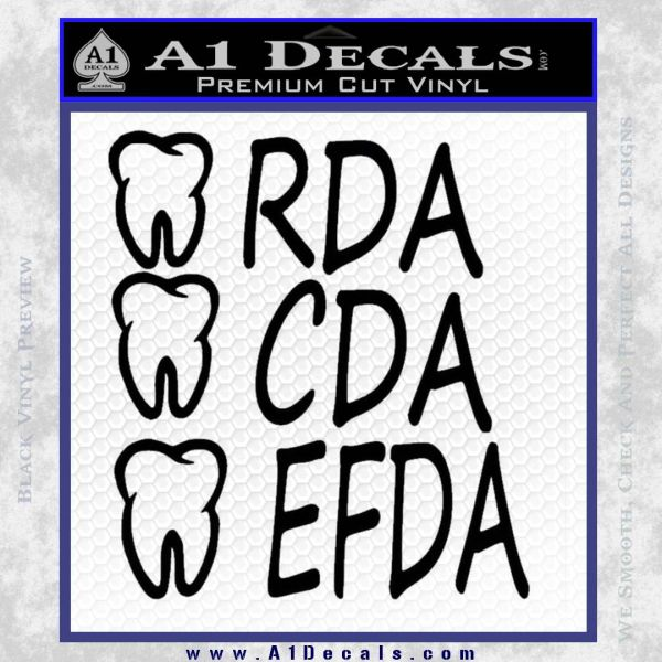 RDA CDA EFDA Dental Dentist Decal Sticker Black Vinyl