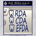 RDA CDA EFDA Dental Dentist Decal Sticker Blue Vinyl 120x120