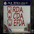 RDA CDA EFDA Dental Dentist Decal Sticker DRD Vinyl 120x120