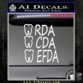 RDA CDA EFDA Dental Dentist Decal Sticker Gloss White Vinyl 120x120