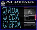 RDA CDA EFDA Dental Dentist Decal Sticker Light Blue Vinyl 120x97