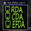 RDA CDA EFDA Dental Dentist Decal Sticker Lime Green Vinyl 120x120