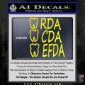 RDA CDA EFDA Dental Dentist Decal Sticker Yellow Laptop 120x120
