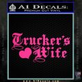 Truckers Wife Script Decal Sticker Pink Hot Vinyl 120x120