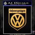 VW Fahrvergnugen Emblem D1 Decal Sticker Gold Vinyl 120x120