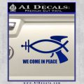 We Come In Peace Jesus Fish Decal Sticker Blue Vinyl 120x120