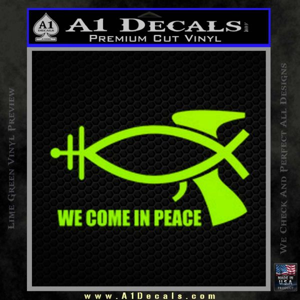 We Come In Peace Jesus Fish Decal Sticker Lime Green Vinyl