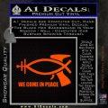 We Come In Peace Jesus Fish Decal Sticker Orange Emblem 120x120
