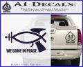 We Come In Peace Jesus Fish Decal Sticker PurpleEmblem Logo 120x97