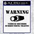 vehicle records surrounding traffic Decal Sticker Black Vinyl 120x120