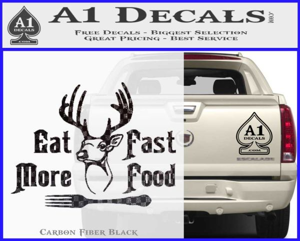 Eat More Fast Food Deer Full Decal Sticker 187 A1 Decals