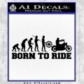 Evolution Born To Ride Motorcycle Decal Sticker Black Vinyl 120x120