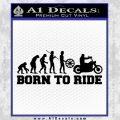 Evolution Born To Ride Motorcycle Decal Sticker Black Vinyl 120x120