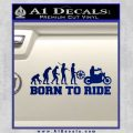 Evolution Born To Ride Motorcycle Decal Sticker Blue Vinyl 120x120
