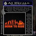 Evolution Born To Ride Motorcycle Decal Sticker Orange Emblem 120x120