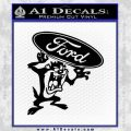Ford Tazmanian Devil Decal Sticker Black Vinyl 120x120