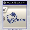 Hello Kitty JDM As Fuck Soshinoya Decal Sticker Blue Vinyl 120x120