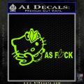 Hello Kitty JDM As Fuck Soshinoya Decal Sticker Lime Green Vinyl 120x120