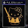 Hello Kitty Shot Gun Decal Sticker Shotgun Gold Metallic Vinyl Black 120x120