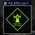 Lord of the Rings You Shall Not Pass Decal Sticker Lime Green Vinyl 120x120