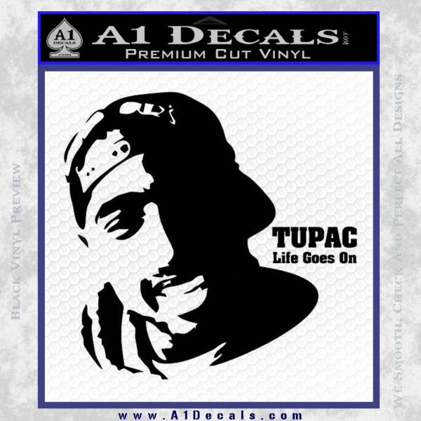tupac life goes on 2pac decal sticker 187 a1 decals