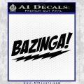 Bazinga Decal Sticker Big Bang Theory D1 Black Vinyl 120x120