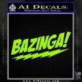 Bazinga Decal Sticker Big Bang Theory D1 Lime Green Vinyl 120x120