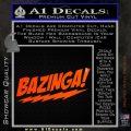 Bazinga Decal Sticker Big Bang Theory D1 Orange Emblem 120x120
